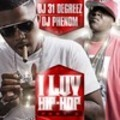 Thumbnail DJ 31 Degreez   DJ Phenom I Luv Hip Hop Pt 2.rar