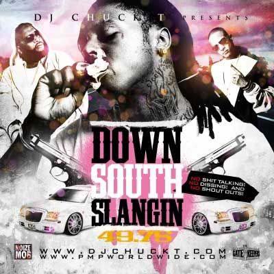 Pay for DJ Chuck T Down South Slangin 49.75.rar