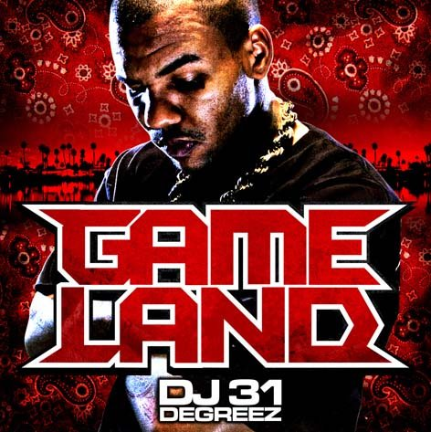 Pay for DJ 31 Degreez & The Game - Game Land