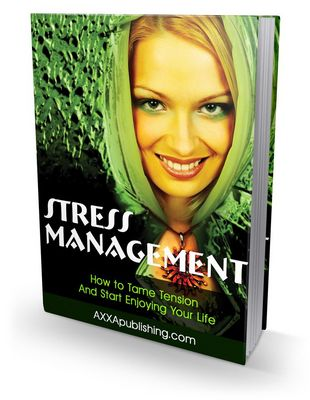 Pay for Stress Management - How to Tame Tension (PLR)