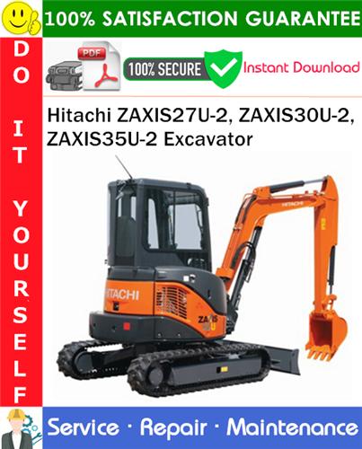 Thumbnail Hitachi ZAXIS27U-2, ZAXIS30U-2, ZAXIS35U-2 Excavator Service Repair Manual PDF Download ◆