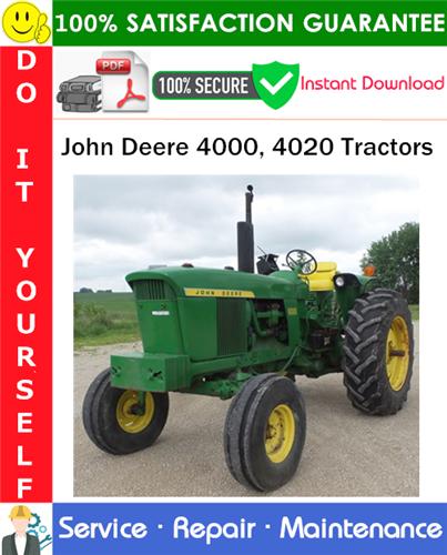 Thumbnail John Deere 4000, 4020 Tractors Service Repair Manual PDF Download ◆