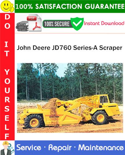 Thumbnail John Deere JD760 Series-A Scraper Service Repair Manual PDF Download ◆