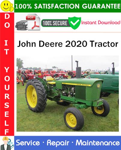 Thumbnail John Deere 2020 Tractor Service Repair Manual PDF Download ◆