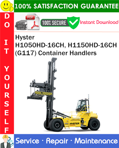Thumbnail Hyster H1050HD-16CH, H1150HD-16CH (G117) Container Handlers Service Repair Manual PDF Download ◆