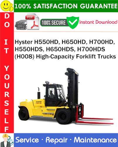 Thumbnail Hyster H550HD, H650HD, H700HD, H550HDS, H650HDS, H700HDS (H008) High-Capacity Forklift Trucks Service Repair Manual PDF Download ◆