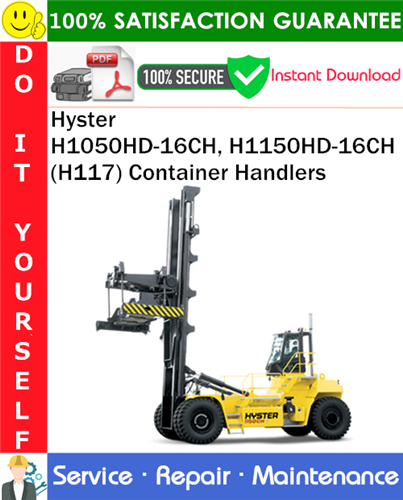 Thumbnail Hyster H1050HD-16CH, H1150HD-16CH (H117) Container Handlers Service Repair Manual PDF Download ◆