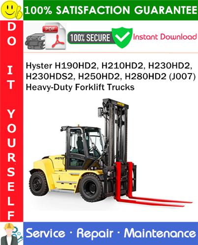 Thumbnail Hyster H190HD2, H210HD2, H230HD2, H230HDS2, H250HD2, H280HD2 (J007) Heavy-Duty Forklift Trucks Service Repair Manual PDF Download ◆