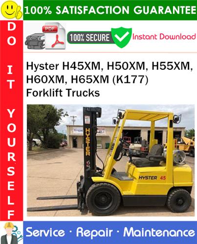 Thumbnail Hyster H45XM, H50XM, H55XM, H60XM, H65XM (K177) Forklift Trucks Service Repair Manual PDF Download ◆