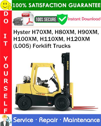 Thumbnail Hyster H70XM, H80XM, H90XM, H100XM, H110XM, H120XM (L005) Forklift Trucks Service Repair Manual PDF Download ◆