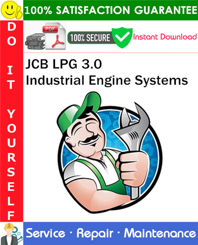 Thumbnail JCB LPG 3.0 Industrial Engine Systems Service Repair Manual PDF Download ◆