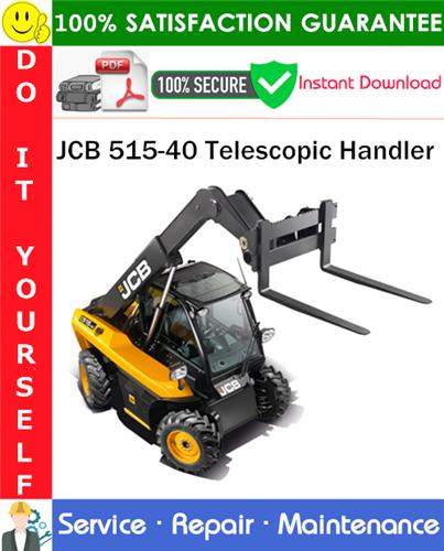 Thumbnail JCB 515-40 Telescopic Handler Service Repair Manual PDF Download ◆