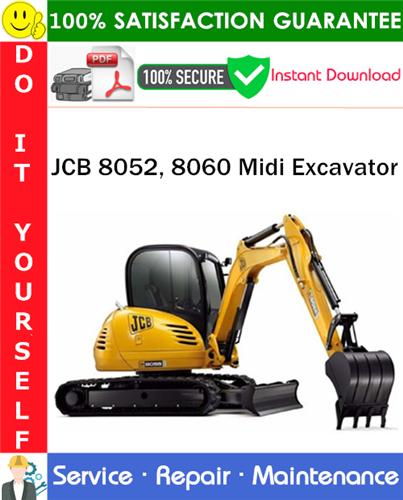 Thumbnail JCB 8052, 8060 Midi Excavator Service Repair Manual PDF Download ◆
