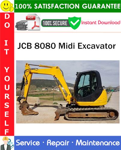 Thumbnail JCB 8080 Midi Excavator Service Repair Manual PDF Download ◆