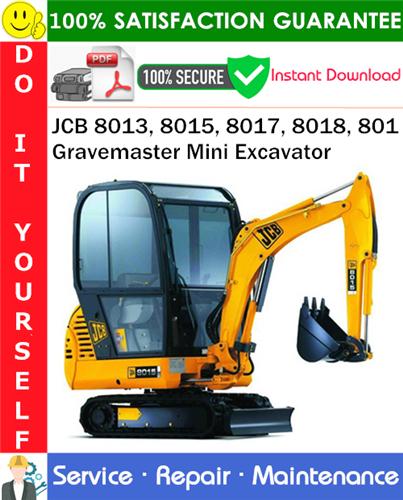 Thumbnail JCB 8013, 8015, 8017, 8018, 801 Gravemaster Mini Excavator Service Repair Manual PDF Download ◆
