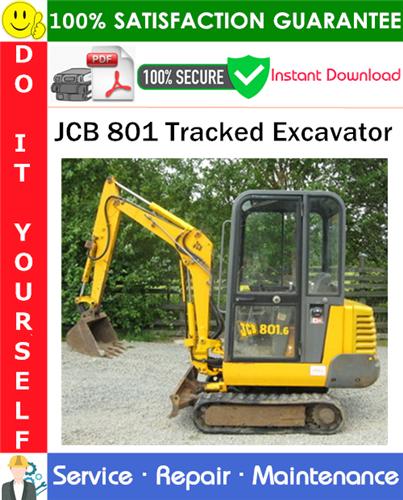 Thumbnail JCB 801 Tracked Excavator Service Repair Manual PDF Download ◆