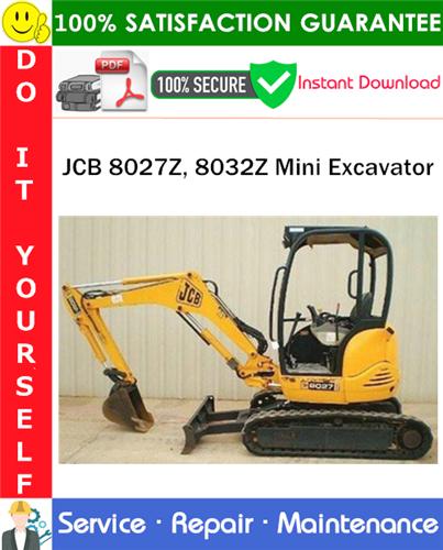 Thumbnail JCB 8027Z, 8032Z Mini Excavator Service Repair Manual PDF Download ◆