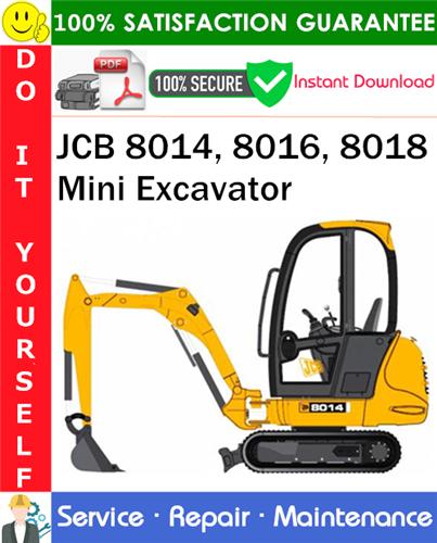 Thumbnail JCB 8014, 8016, 8018 Mini Excavator Service Repair Manual PDF Download ◆