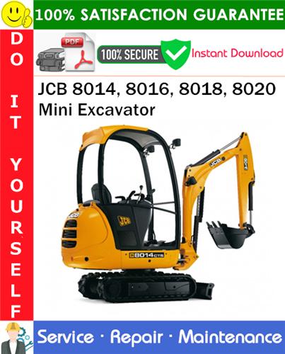 Thumbnail JCB 8014, 8016, 8018, 8020 Mini Excavator Service Repair Manual PDF Download ◆