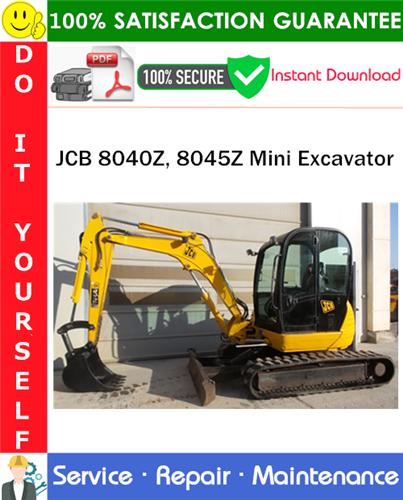 Thumbnail JCB 8040Z, 8045Z Mini Excavator Service Repair Manual PDF Download ◆