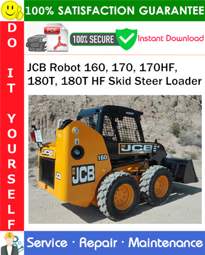 Thumbnail JCB Robot 160, 170, 170HF, 180T, 180T HF Skid Steer Loader Service Repair Manual PDF Download ◆