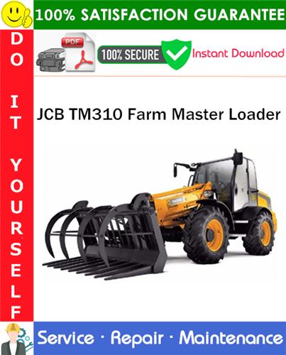 Thumbnail JCB TM310 Farm Master Loader Service Repair Manual PDF Download ◆