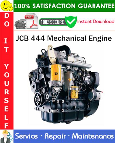 Thumbnail JCB 444 Mechanical Engine Service Repair Manual PDF Download ◆
