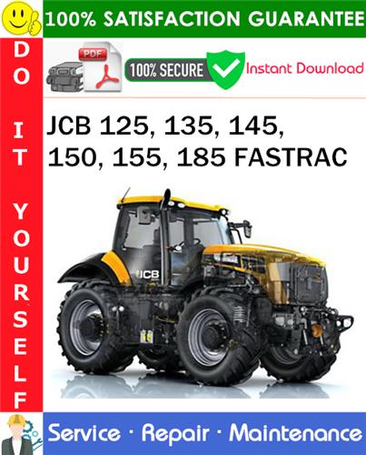 Thumbnail JCB 125, 135, 145, 150, 155, 185 FASTRAC Service Repair Manual PDF Download ◆