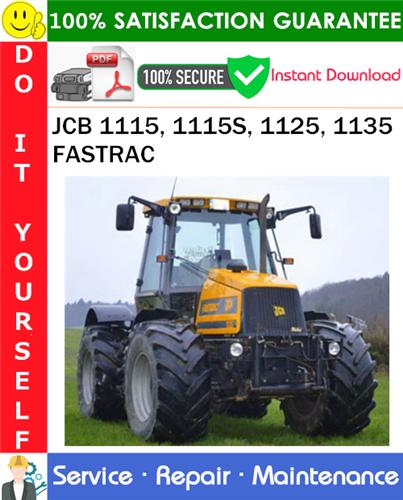 Thumbnail JCB 1115, 1115S, 1125, 1135 FASTRAC Service Repair Manual PDF Download ◆