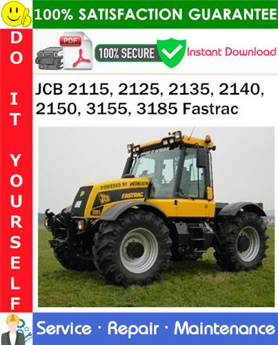 Thumbnail JCB 2115, 2125, 2135, 2140, 2150, 3155, 3185 Fastrac Service Repair Manual PDF Download ◆