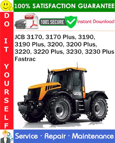 Thumbnail JCB 3170, 3170 Plus, 3190, 3190 Plus, 3200, 3200 Plus, 3220, 3220 Plus, 3230, 3230 Plus Fastrac Service Repair Manual PDF Download ◆