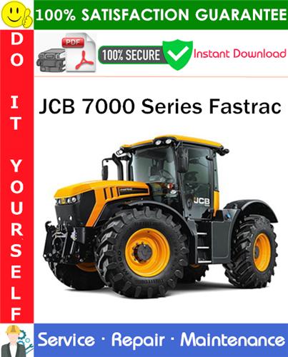 Thumbnail JCB 7000 Series Fastrac Service Repair Manual PDF Download ◆