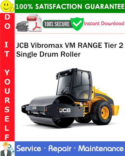 Thumbnail JCB Vibromax VM RANGE Tier 2 Single Drum Roller Service Repair Manual PDF Download ◆