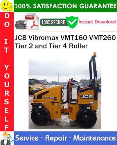 Thumbnail JCB Vibromax VMT160 VMT260 Tier 2 and Tier 4 Roller Service Repair Manual PDF Download ◆