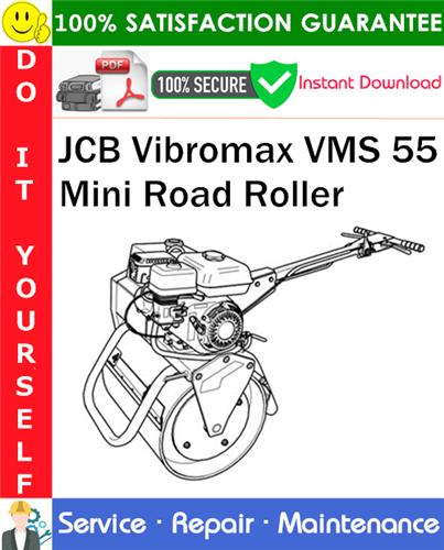Thumbnail JCB Vibromax VMS 55 Mini Road Roller Service Repair Manual PDF Download ◆