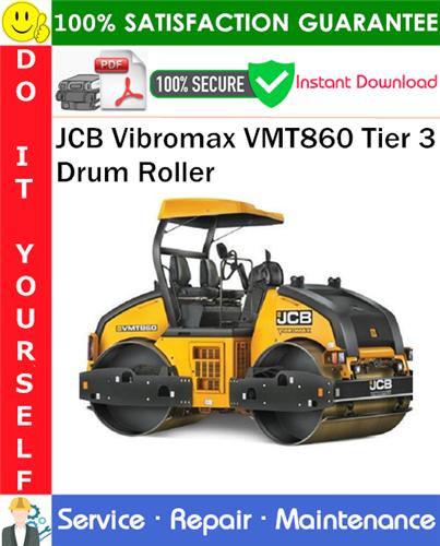 Thumbnail JCB Vibromax VMT860 Tier 3 Drum Roller Service Repair Manual PDF Download ◆