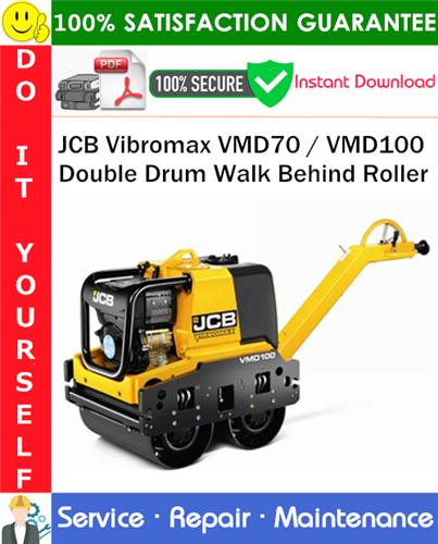 Thumbnail JCB Vibromax VMD70 / VMD100 Double Drum Walk Behind Roller Service Repair Manual PDF Download ◆