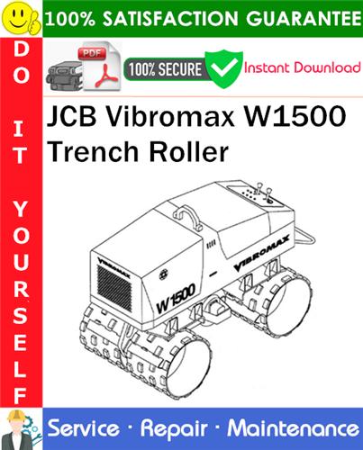 Thumbnail JCB Vibromax W1500 Trench Roller Service Repair Manual PDF Download (Starting at S/N JKC4200800) ◆
