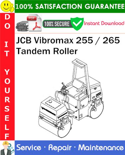 Thumbnail JCB Vibromax 255 / 265 Tandem Roller Service Repair Manual PDF Download ◆