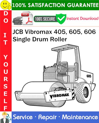 Thumbnail JCB Vibromax 405, 605, 606 Single Drum Roller Service Repair Manual PDF Download ◆