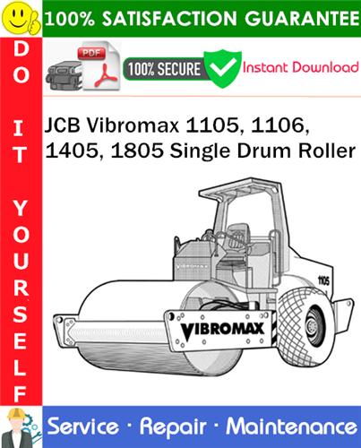 Thumbnail JCB Vibromax 1105, 1106, 1405, 1805 Single Drum Roller Service Repair Manual PDF Download ◆
