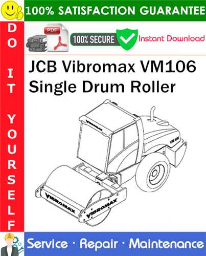 Thumbnail JCB Vibromax VM106 Single Drum Roller Service Repair Manual PDF Download ◆