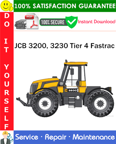 Thumbnail JCB 3200, 3230 Tier 4 Fastrac Service Repair Manual PDF Download ◆