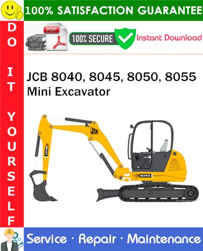 Thumbnail JCB 8040, 8045, 8050, 8055 Mini Excavator Service Repair Manual PDF Download ◆
