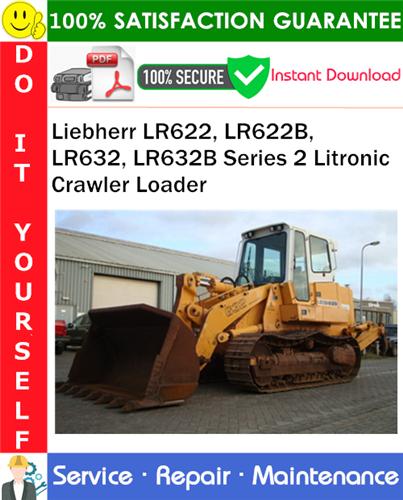 Thumbnail Liebherr LR622, LR622B, LR632, LR632B Series 2 Litronic Crawler Loader Service Repair Manual PDF Download ◆