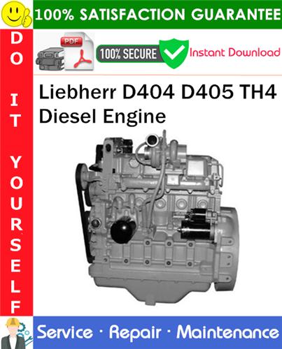 Thumbnail Liebherr D404 D405 TH4 Diesel Engine Service Repair Manual PDF Download ◆