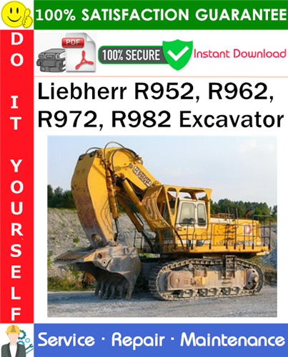Thumbnail Liebherr R952, R962, R972, R982 Excavator Service Repair Manual PDF Download ◆