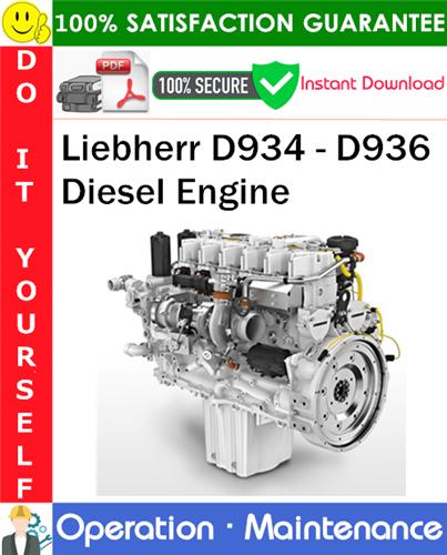 Thumbnail Liebherr D934 - D936 Diesel Engine Operation & Maintenance Manual PDF Download ◆