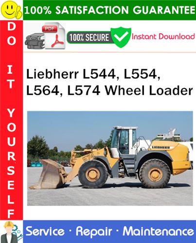 Thumbnail Liebherr L544, L554, L564, L574 Wheel Loader Service Repair Manual PDF Download ◆