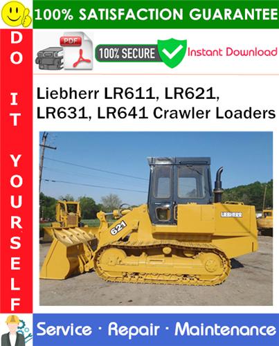 Thumbnail Liebherr LR611, LR621, LR631, LR641 Crawler Loaders Service Repair Manual PDF Download ◆